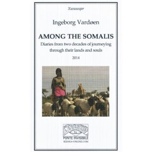 Ingeborg Vardøen - Among the Somalis