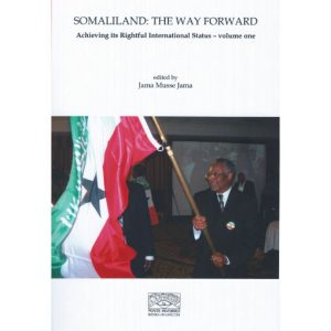 Jama Musse Jama Somaliland: The Way Forward